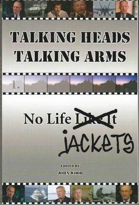 Talking Heads, Talking Arms: Volume 1: No Life Jackets