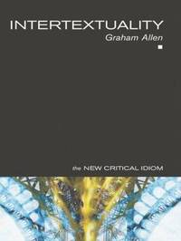 Intertextuality by Graham Allen image