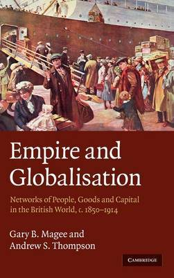 Empire and Globalisation by Gary Bryan Magee image