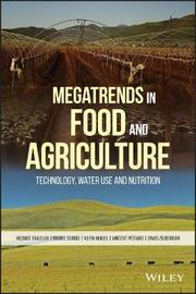 Megatrends in Food and Agriculture by Helmut Traitler