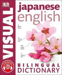Japanese English Bilingual Visual Dictionary by DK image