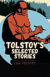Tolstoy Short Stories by Leo Tolstoy image
