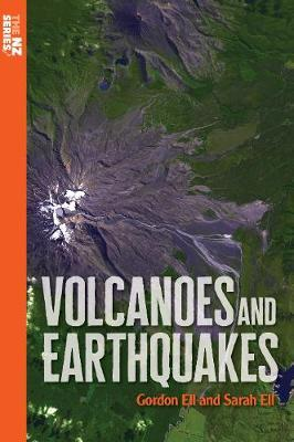 Volcanoes and Earthquakes by Gordon Ell