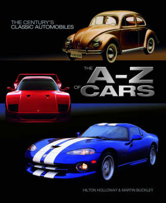 The A-Z of Cars: The Most Significant Automobiles Ever Made by Hilton Holloway image