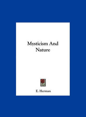Mysticism and Nature by E Herman image