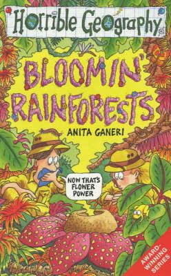 Bloomin' Rainforests by Anita Ganeri
