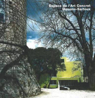 Espace de l'Art Concret, Mouans-Sartoux by Axel Sowa