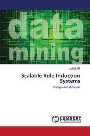 Scalable Rule Induction Systems by Afifi Ashraf