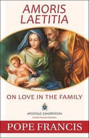 Amoris Laetitia by Pope Francis
