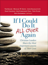 If I Could Do It All Over Again by Jon Gauger
