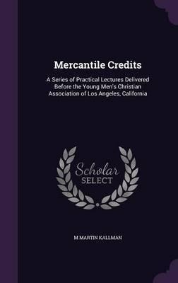 Mercantile Credits by M Martin Kallman image