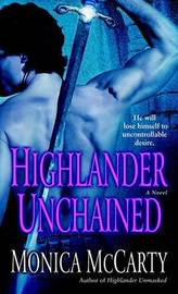 Highlander Unchained by Monica Mccarty image