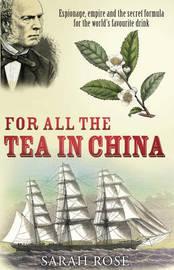 For All the Tea in China by Sarah Rose image
