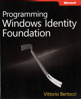 Programming Windows Identity Foundation by Vittorio Bertocci image