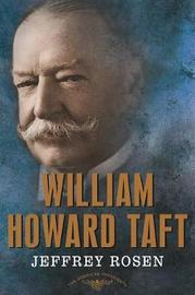 William Howard Taft by Jeffrey Rosen image