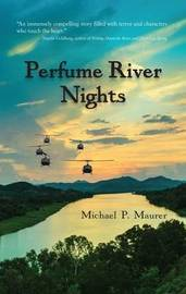 Perfume River Nights by Michael P Maurer image