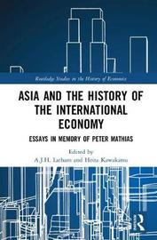 Asia and the History of the International Economy