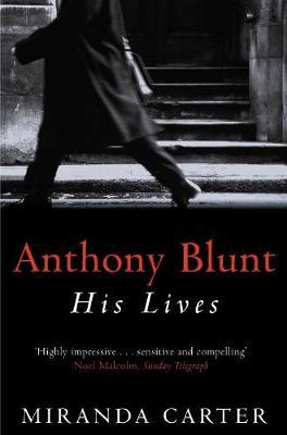 Anthony Blunt by Miranda Carter image