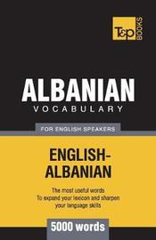 Albanian Vocabulary for English Speakers - 5000 Words by Andrey Taranov image