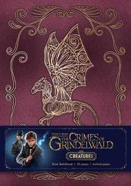 Fantastic Beasts: The Crimes of Grindelwald: Magical Creatures Hardcover Blank Sketchbook by Insight Editions
