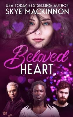 Beloved Heart by Skye Mackinnon