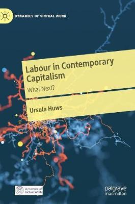 Labour in Contemporary Capitalism by Ursula Huws image