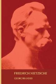 Friedrich Nietzsche by Georg Brandes