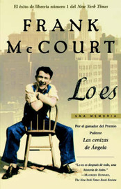 Lo Es: Una Memoria by Frank McCourt