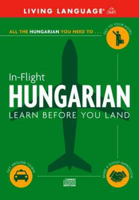Hungarian in Flight: Learn Before You Land by Ll image