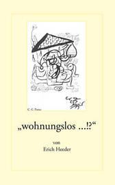"""""""Wohnungslos ...!?"""" by Erich Heeder image"""