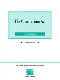 The Construction Act by Martin Wood
