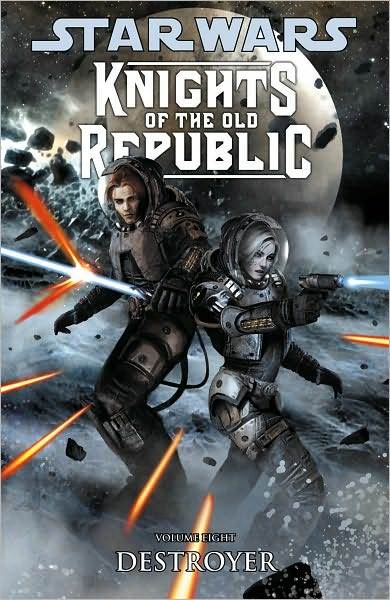 Star Wars: Knights of the Old Republic, Volume 8: Destroyer by John Jackson Miller