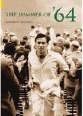 The Summer of '64 by Andrew Hignell