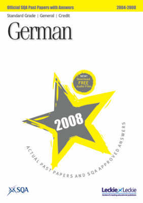 German Standard Grade (G/C) SQA Past Papers: 2008 by SQA