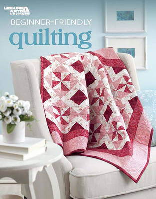 Beginner-Friendly Quilting by Linda Causee image