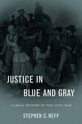 Justice in Blue and Gray by Stephen C. Neff image