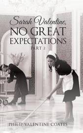 Sarah Valentine, No Great Expectations by Philip Valentine Coates image