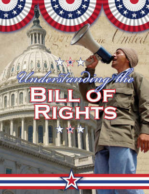 Understanding the Bill of Rights by Sally Isaacs image