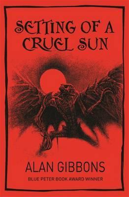 Setting of a Cruel Sun by Alan Gibbons