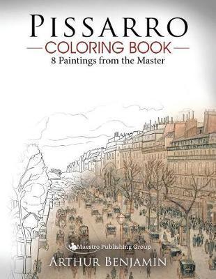 Pissarro Coloring Book by Arthur Benjamin