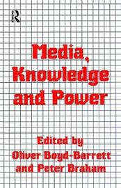 Media, Knowledge and Power image