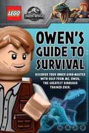 LEGO Jurassic World: Owen's Guide to Survival by Meredith Rusu
