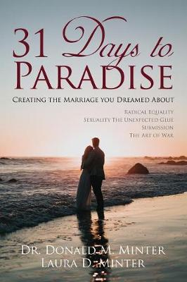 31 Days to Paradise by Donald M Minter