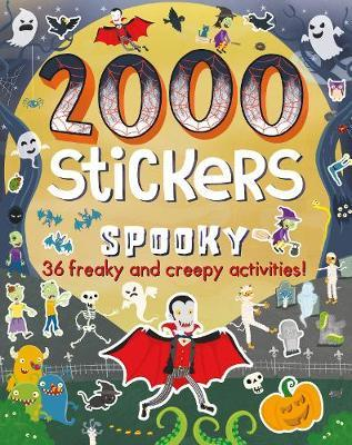 2000 Stickers Spooky by Parragon Books Ltd