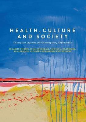 Health, Culture and Society by Elizabeth Ettorre