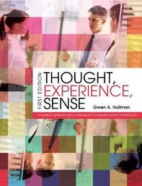 Thought, Experience, Sense by Gwen A. Hullman