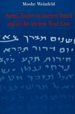 Social Justice in Ancient Israel and in the Ancient Near East by Moshe Weinfeld image
