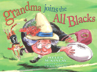 Grandma Joins the All Blacks by Helen McKinlay