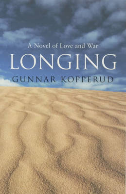 Longing by Gunnar Kopperud