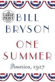 Large Print by Bill Bryson